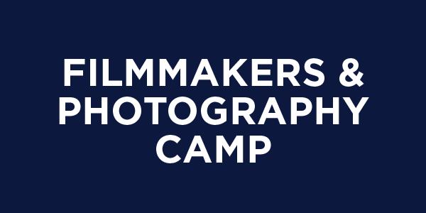 Filmmakers & photography camp
